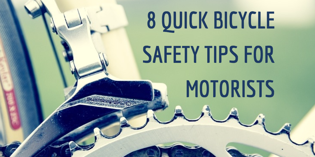 8 Quick Bicycle Safety Tips For Motorists Blog Nelson